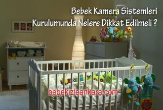 Bebek Kamera Güvenlik Sistemi Kurulumunda Nelere Dikkat Edilmeli?